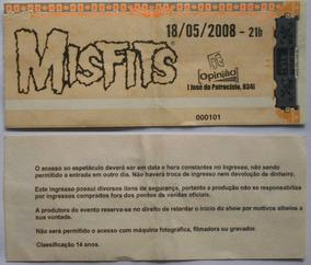 Misfits Ingresso Show No Opinião Porto Alegre Maio 2008