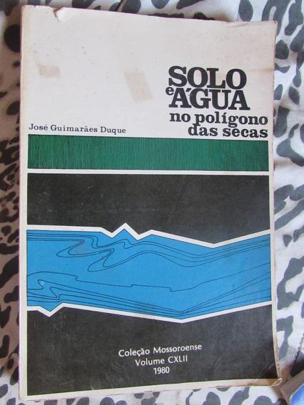 Solo E Água No Polímero Das Secas - José Guimarães Duque