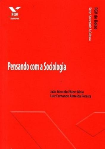 Imagem 1 de 1 de Pensando Com A Sociologia