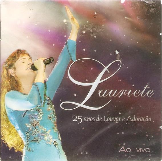 Cd Lauriete - 25 Anos De Louvor E Adoração - Novo Lacrado***