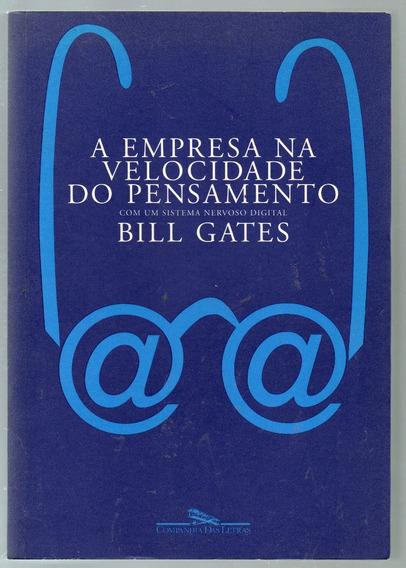 A Empresa Na Velocidade Do Pensamento - Bill Gates