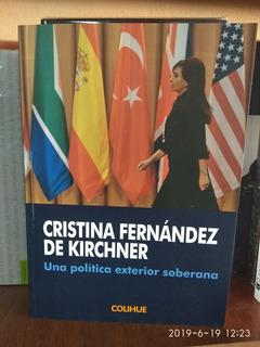 Una Politica Exterior Soberana Cristina Fernandez