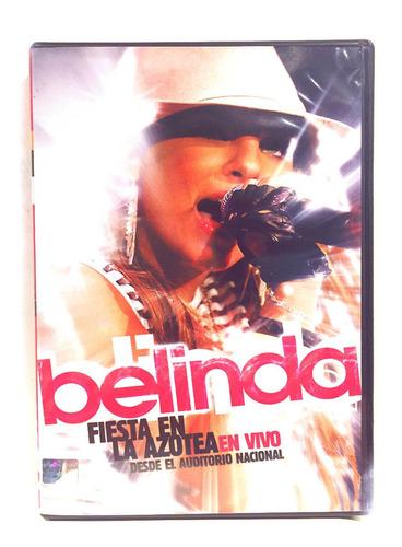 Belinda En Concierto Fiesta En La Azotea Dvd Autografiado