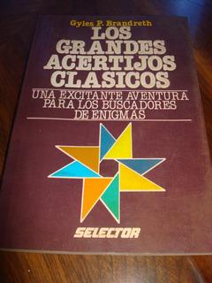Los Grandes Acertijos Clásicos - Gyles P. Brandreth