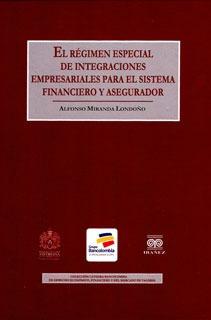 Régimen Especial De Integraciones Empresariales Para El Sist