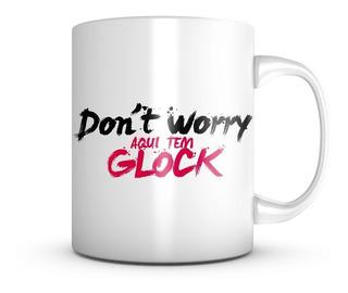 Caneca Glock Team Don´t Worry