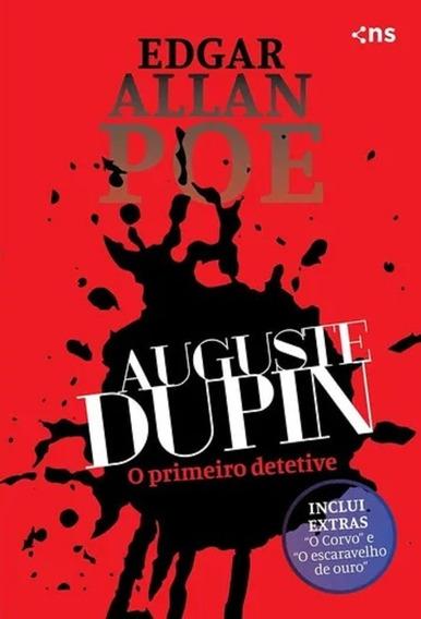 Auguste Dupin O Primeiro Detetive Livro Edgar Allan Poe