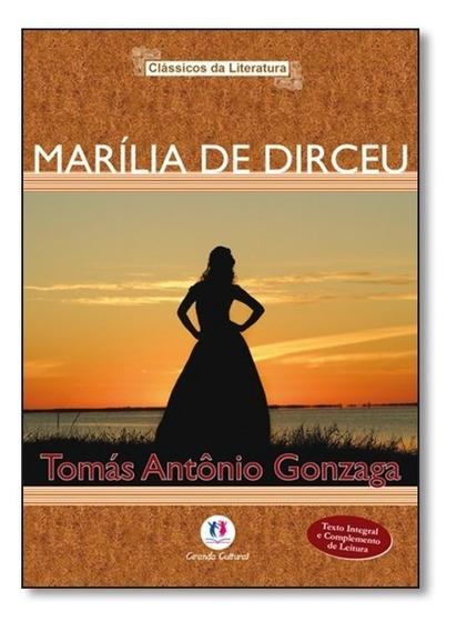 Marília De Dirceu Tomas A. Gonzaga Livro Novo