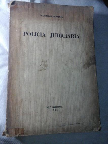 Policia Judiciaria Ivan Moraes De Andrade 1953
