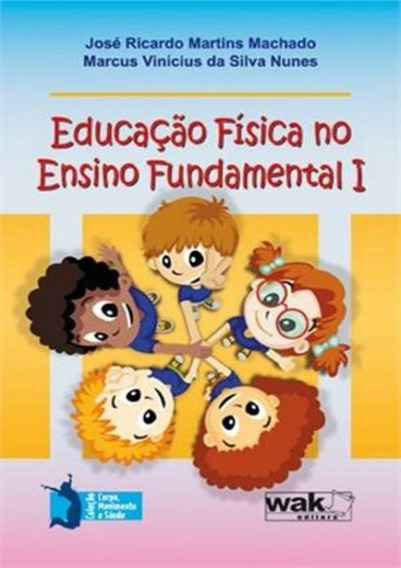 Educacao Fisica No Ensino Fundamental I