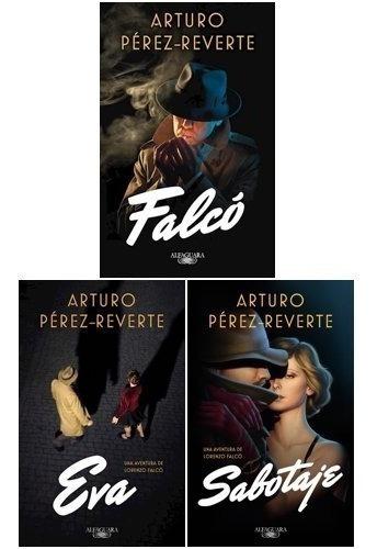 Pack Falcó + Eva + Sabotaje (3 Libros)- Arturo Pérez-reverte