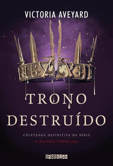 Trono Destruído - Série A Rainha Vermelha - Vol. 5