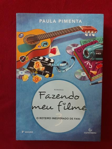 Livro: Fazendo Meu Filme - Vol. 3 - Paula Pimenta