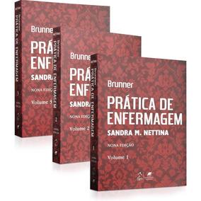 Prática De Enfermagem / Brunner 3 Volumes