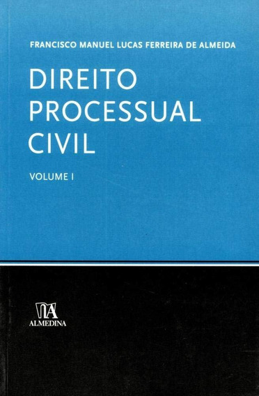 Direito Processual Civil Vol. I - Col. Manuais Universitári