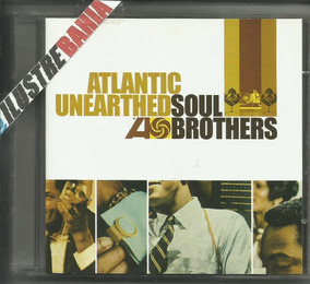 Cd Atlantic Unearthed: Soul Brothers 2006