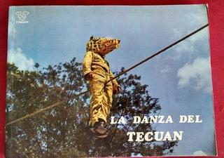 La Danza Del Tecuan, Fonadan, 1a. Edición 1975