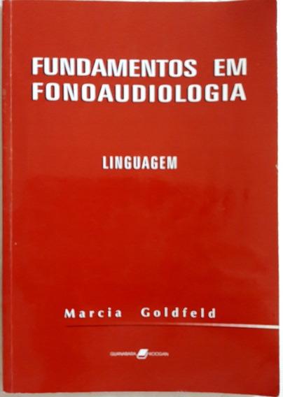 Livro: Fundamentos Em Fonoaudiologia - Linguagem