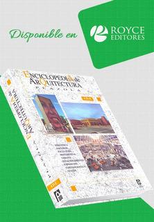 Tomo 4 Enciclopedia De Arquitectura Plazola » Royce Editores