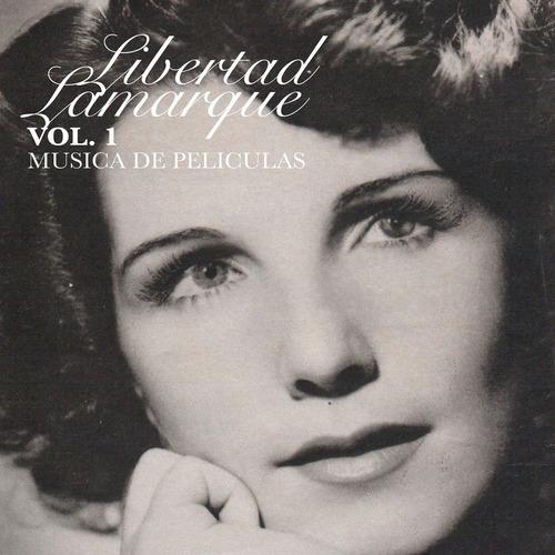 Libertad Lamarque - Vol. 1 - Música De Películas - Cd