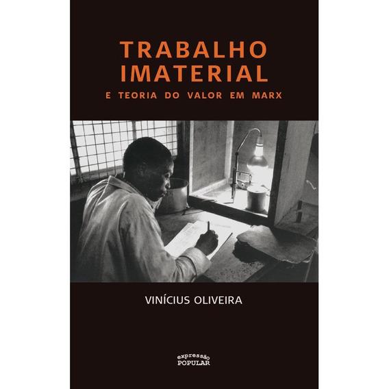 Trabalho Imaterial E Teoria Do Valor Em Marx