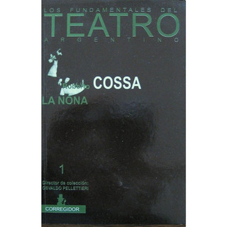 La Nona, Roberto Cossa, Ed. Corregidor