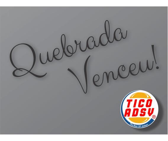 Adesivo Quebrada Venceu + Frete Grátis Todo Brasil