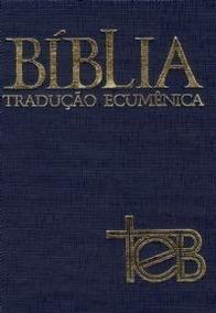 Bíblia Teb Tradução Ecumência Da Biblia De Estudo