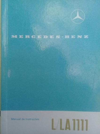 Manual Antigo E Raro Mercedes Benz L La1111