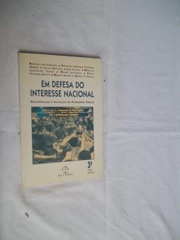 * Em Defesa Do Interesse Nacional - Livro
