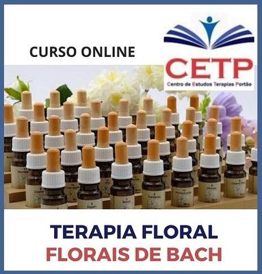 Curso Online De Formação Em Terapia Floral - Florais De Bach