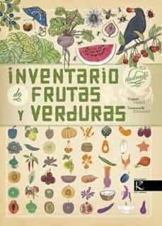 Inventario Ilustrado De Frutas Y Verduras - Aladjidi, Tchouk