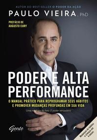 Livro Poder E Alta Performance - Paulo Vieira + Brinde