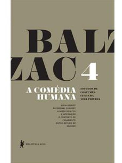 Livro - A Comédia Humana - Volume 4 (livro Novo - Promoção)