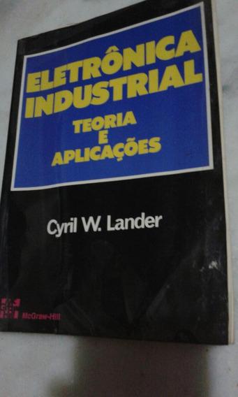 Livro Eletrônica Industrial Cyril Lander