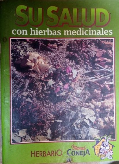 Herbario Mama Coneja Su Salud Con Hierbas Medicinales