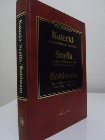 Livro - Kalecki/ Sraffa/ Robinson - Os Economistas