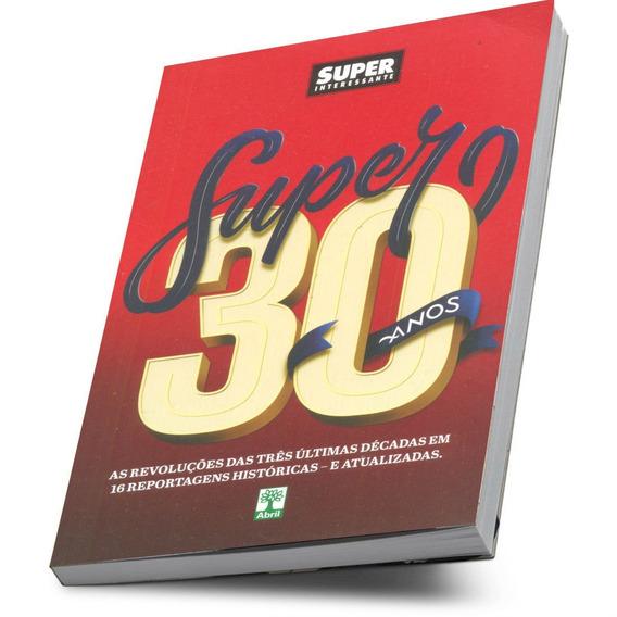 Super Interessante Livro Super 30 Anos As Revoluções