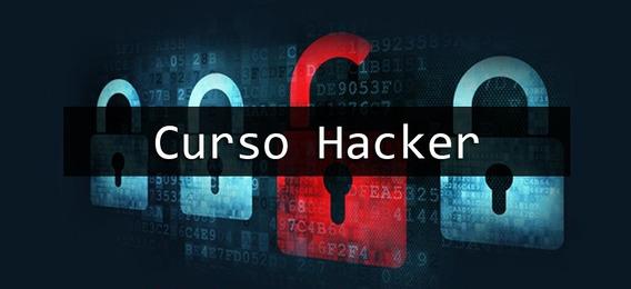 Curso Hacker Completo - 3 Módulos 38 Videos