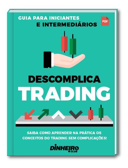 Descomplica Trader ( Estudo Simplificado )