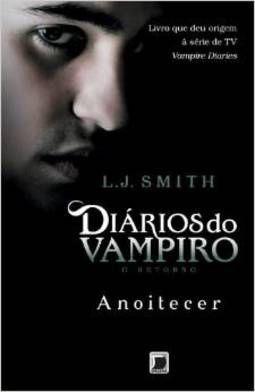 Diários Do Vampiro - O Retorno - Anoitecer