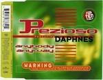Prezioso Featuring Daphnes - Anybody Anybody..cd Single