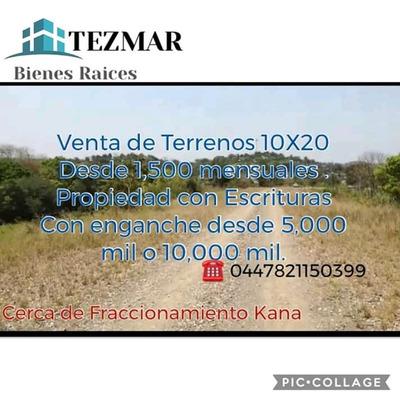 Terrenos 10x20 Propiedad Con Escrituras Facilidades!!