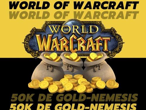50k De Gold, World Of Warcraft - Nemesis