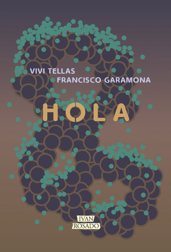 Hola - Vivi Tellas & Francisco Garamona