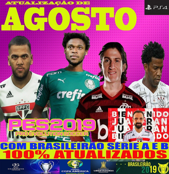 Patch Pes 2019 Ps4 V19 Atz Agosto Compatível Dlc 6.0 Show!