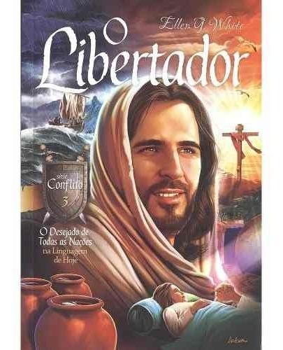 O Libertador Desejado De Todas As Nações Série Conflito Vl 3