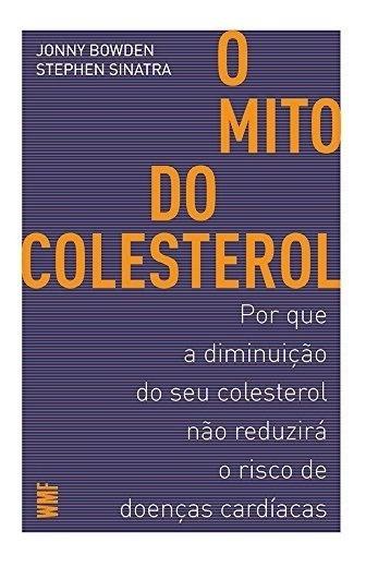 Livro - O Mito Do Colesterol