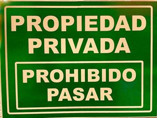 Cartel Propiedad Privada, Prohibido Pasar 40x30cm