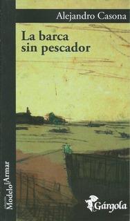 La Barca Sin Pescador - Alejandro Casona